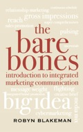 The Bare Bones Introduction to Integrated Marketing Communication - Blakeman, Robyn
