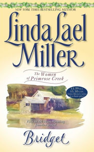 Bridget (Women of Primrose Creek Series #1) - Linda Lael Miller