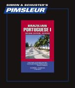 Portuguese (Brazilian) I, Comprehensive: Learn to Speak and Understand Brazilian Portuguese with Pimsleur Language Programs