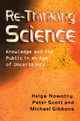 Re-Thinking Science - Helga Nowotny;  Peter Scott;  Michael Gibbons