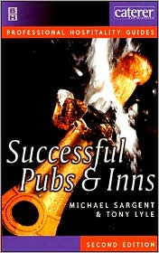 Successful Pubs And Inns - Michael Sargent, Tony Lyle