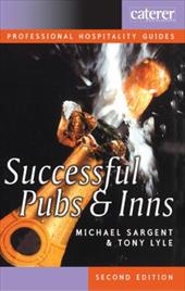 Successful Pubs and Inns - Sargent, Michael / Lyle, Tony / Parrott, Nigel