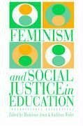 Feminism and Social Justice in Education - Arnot, Madeleine Weiler, Kathleen