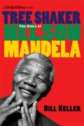 Tree Shaker: The Story of Nelson Mandela (New York Times Books)