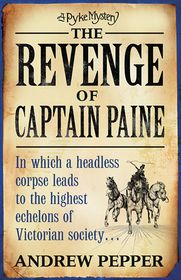 The Revenge of Captain Paine - Andrew Pepper
