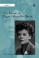 Music of Peggy Glanville-Hicks - Victoria Rogers