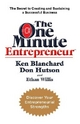 One Minute Entrepreneur - Ken Blanchard; Don Hutson; Ethan Willis
