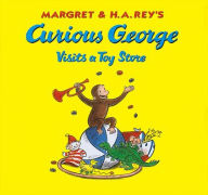 Margret & H.A. Rey's Curious George Visits a Toy Store - Margret Rey