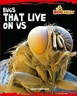 Bugs That Live on Us