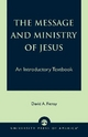 Message and Ministry of Jesus - David A. Fiensy