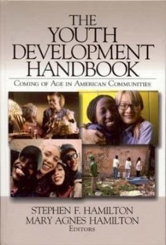 The Youth Development Handbook: Coming of Age in American Communities - Hamilton, Stephen F / Hamilton, Mary Agnes