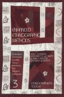 Enhanced Ethnographic Methods: Audiovisual Techniques, Focused Group Interviews, and Elicitation
