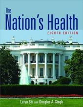 The Nation's Health - Shi, Leiyu / Singh, Douglas A.