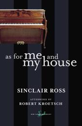 As for Me and My House - Ross, Sinclair / Kroetsch, Robert