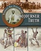 Sojourner Truth: Speaking Up for Freedom