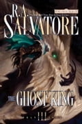 The Ghost King - R.A. Salvatore