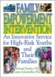 Family Empowerment Intervention - Richard Dembo; Letitia C. Pallone; Robert James Schmeidler