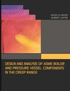Design and Analysis of Asme Pressure Vessel Components in the Creep Range - Jawad, Maan H. ASME Press Maan, Maan H.