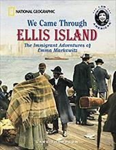 We Came Through Ellis Island: The Immigrant Adventures of Emma Markowitz - Thompson, Gare