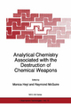 Analytical Chemistry Associated with the Destruction of Chemical Weapons - Monica Heyl; Raymond McGuire