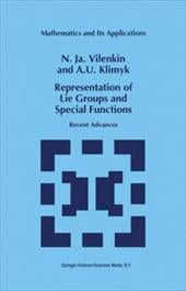 Representation of Lie Groups and Special Functions: Recent Advances - Vilenkin, N. Ja / Klimyk, A. U.