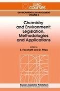 Chemistry and Environment: Legislation, Methodologies and Applications - Facchetti, Sergio (ed.) / Pitea, Demetrio