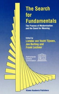The Search for Fundamentals: The Process of Modernisation and the Quest for Meaning - Lieteke van Vucht Tijssen