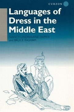 Languages of Dress in the Middle East - Lindisfarne-Tap Ingham Bruce Ingham, Bruce
