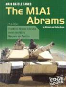 Main Battle Tanks: The M1a1 Abrams