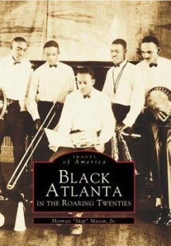 Black Atlanta in the Roaring Twenties - Mason Jr, Herman