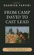From Camp David to Cast Lead: Essays on Israel, Palestine, and the Future of the Peace Process (Logos: Perspectives on Modern Society and Culture)
