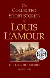 The Collected Short Stories of Louis L'Amour - L'Amour, Louis