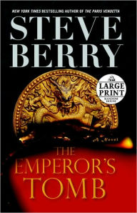 The Emperor's Tomb (Cotton Malone Series #6) - Steve Berry