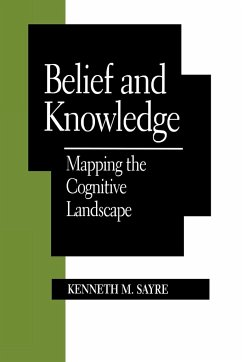 Belief and Knowledge - Sayre, Kenneth Malcolm