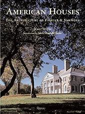 American Houses: The Architecture of Fairfax & Sammons - Miers, Mary / Chatfield-Taylor, Adele