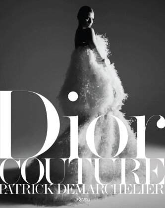 Dior Couture - Demarchelier, Patrick (Fotos) / Sischy, Ingrid (Text)