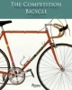 Competition Bicycle: The Craftsmanship of Speed - Jan Heine