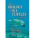 The Biology of Sea Turtles: v. 2 - Jeanette Wyneken