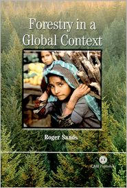 Forestry in a Global Context - Roger Sands