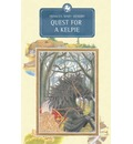 Quest for a Kelpie - Frances Mary Hendry