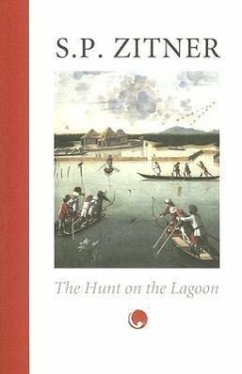 The Hunt on the Lagoon - Zitner, S. P.