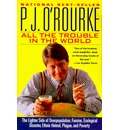 All the Trouble in the World - O Rourke