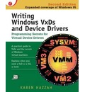 Writing Windows VxDs and Device Drivers - Karen Hazzah