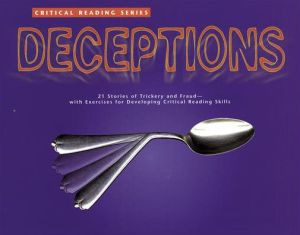 Deception (Critical Reading Series): 21 Stories of Trickery and Fraud - with Exercises for Developing Critical Reading Skills - McGraw-Hill Education, Melissa Billings