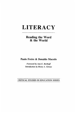 Literacy: Reading the Word & the World - Freire, Paulo Macedo, Donaldo P.