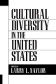 Cultural Diversity in the United States - Larry Naylor