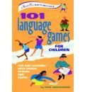 101 Language Games for Children - Paul Rooyackers