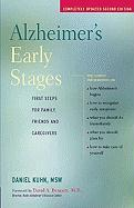 Alzheimer's Early Stages: First Steps for Family, Friends and Caregivers