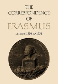The Correspondence of Erasmus: Letters 1356 to 1534 (1523-1524) - Desiderius Erasmus