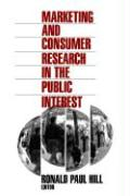 Marketing and Consumer Research in the Public Interest